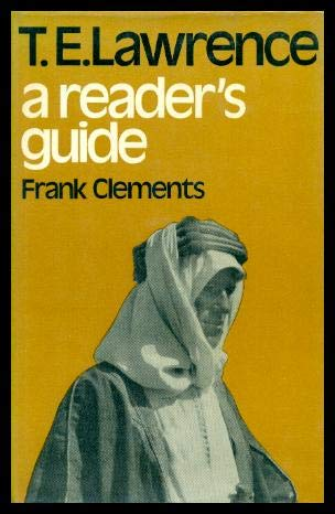 9780715354094: T.E.Lawrence: A Reader's Guide