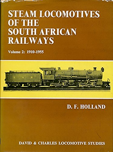 9780715354278: Steam Locomotives of the South African Railways: v. 2 (Locomotive Study)