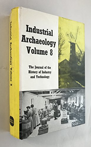 9780715354681: Industrial archaeology Volume 8