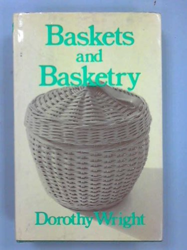 9780715354728: Baskets and Basketry
