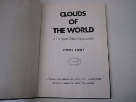 9780715354858: Clouds of the World: A Complete Color Encyclopedia