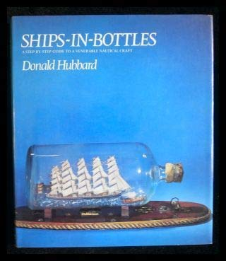 9780715354919: Ships in Bottles: A Step-by-step Guide to a Venerable Nautical Craft