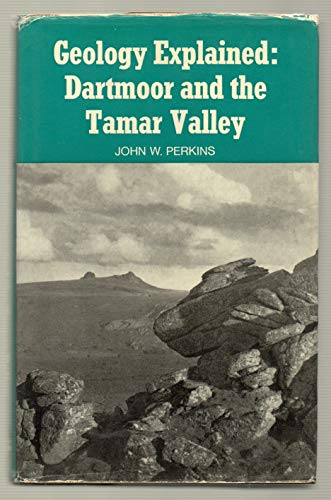 9780715355169: Geology Explained: Dartmoor and The Tamar Valley