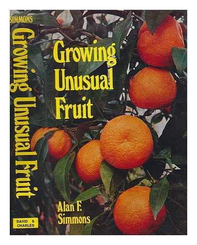 9780715355312: Growing Unusual Fruit