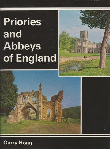 Priories and Abbeys of England: Hogg, Garry