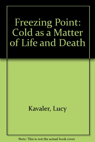 9780715355428: Freezing Point: Cold as a Matter of Life and Death