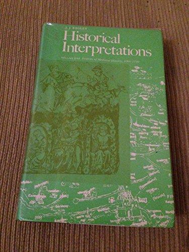 Historical Interpretation, Vol. 1: Sources of English: Bagley, John J.