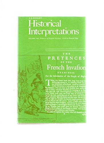 Historical Interpretation: Sources of English History, 1540: Bagley, John J.