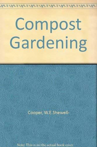 9780715355763: Compost Gardening