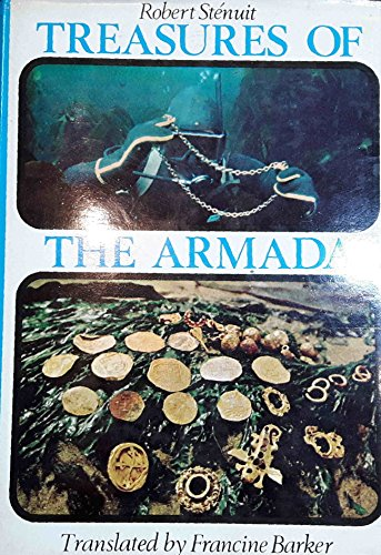 Treasures of the Armada: Stenuit, Translated By Francine Barker