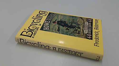 9780715356111: Bicycling: A History