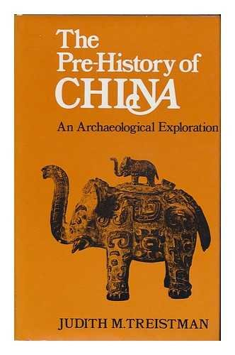 9780715356258: The Pre-History Of China - An Archaeological Exploration