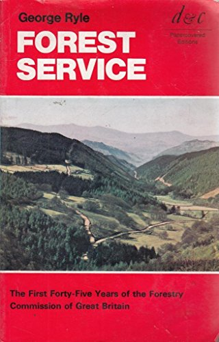 9780715356364: Forest Service: First Forty-five Years of the Forestry Commission of Great Britain