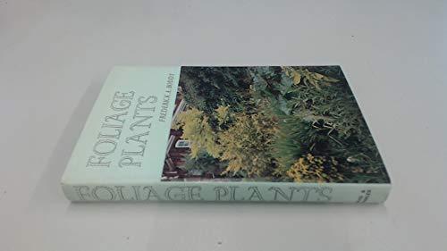 Foliage Plants: BODDY, Frederick A.