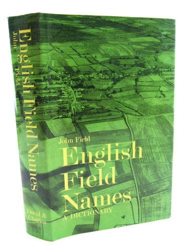 English Field Names: A Dictionary: John Field