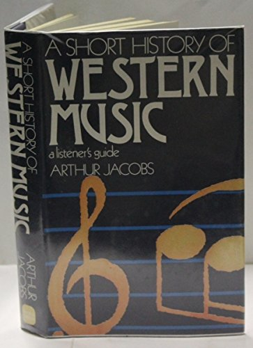 9780715357439: Short History of Western Music