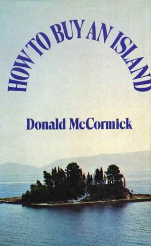 How to Buy an Island: Donald McCormick