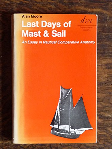 last days of mast & sail: alan moore