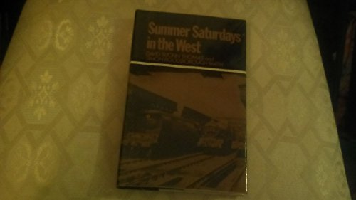 Summer Saturdays in the West: Thomas, David St. John; Rocksborough-Smith, Simon