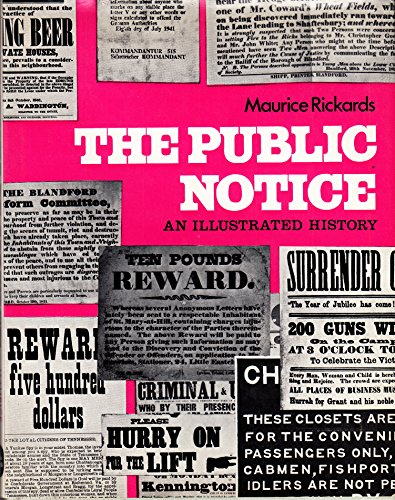 The Public Notice. An Illustrated History.