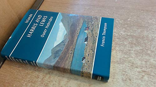Harris and Lewis: Outer Hebrides (Islands): Thompson, Francis