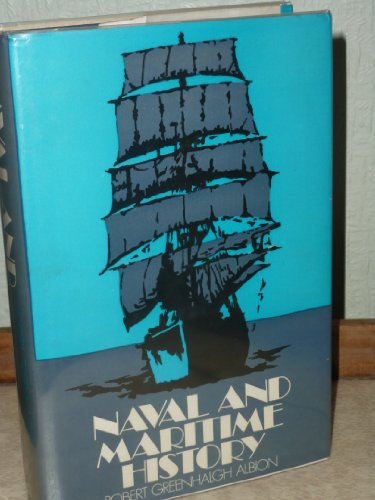 Naval and Maritime History An Annotated Bibliography