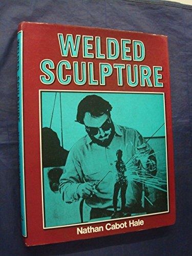 9780715360545: Welded Sculpture