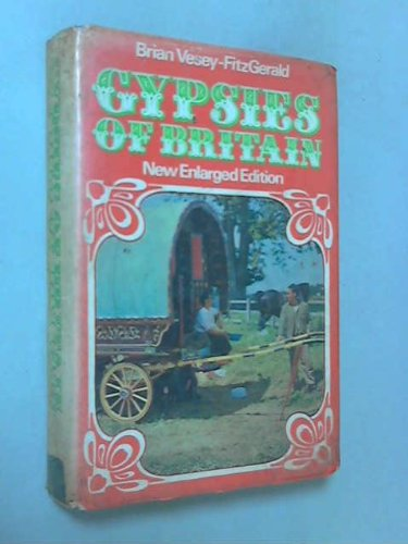 Gypsies of Britain: An Introduction to Their History: Vesey-Fitzgerald, Brian Seymour