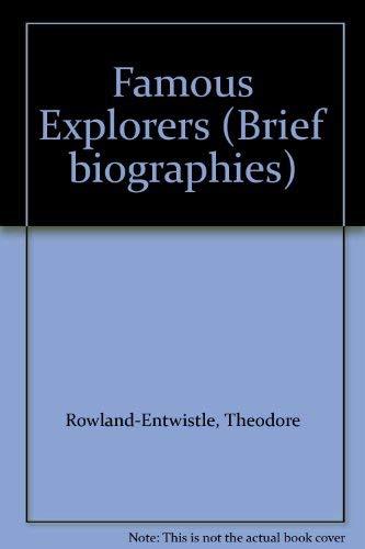 9780715360736: Famous Explorers (Brief biographies)