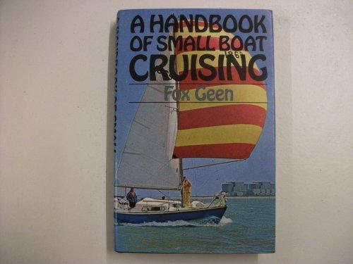 9780715360965: A Handbook of Small Boat Cruising