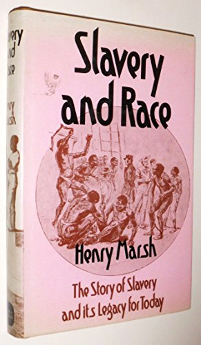 9780715361085: Slavery and Race: Story of Slavery and Its Legacy for Today