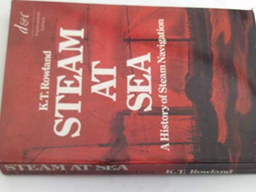 9780715361689: Steam at Sea: History of Steam Navigation