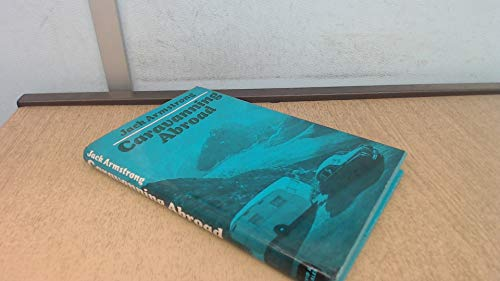 Caravanning Abroad (0715362720) by JACK ARMSTRONG