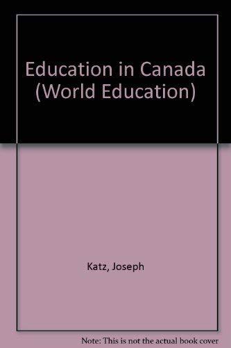 Education in Canada.: Katz, Joseph