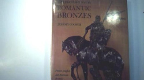 9780715363461: Nineteenth Century Romantic Bronzes: French, English and American Bronzes, 1830-1915
