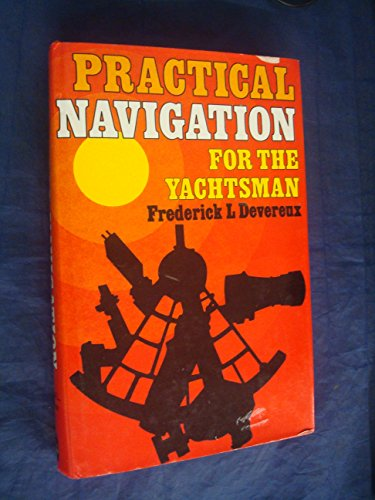 9780715363492: Practical Navigation for the Yachtsman