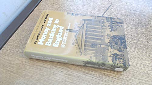 9780715363669: Money and Banking in England: Development of the Banking System, 1694-1914 (Sources for Society & Economic History)