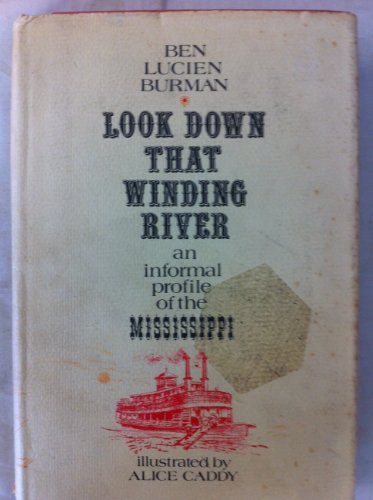 9780715364239: Look Down That Winding River: Informal Profile of the Mississippi
