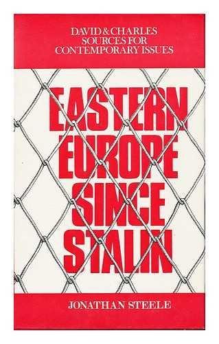 Eastern Europe Since Stalin: Jonathan Steele