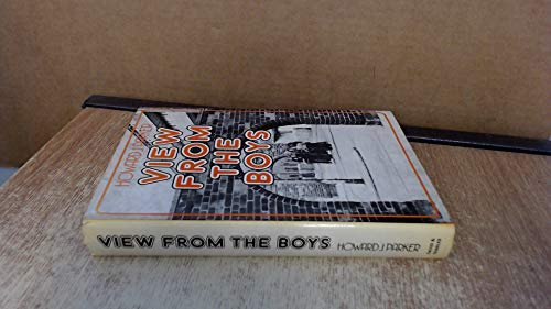 View from the Boys: Sociology of Downtown Adolescents (People, Plans & Problems): Parker, ...