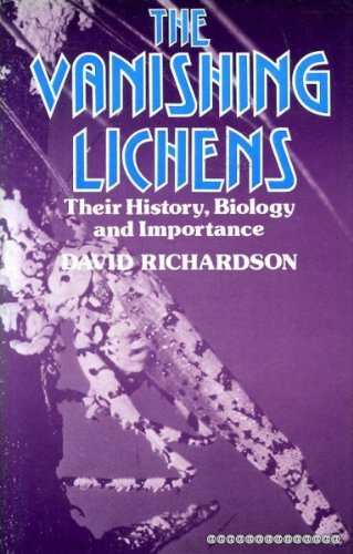 9780715365496: Vanishing Lichens: Their History, Biology and Importance