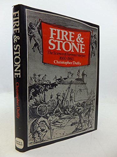 9780715365571: Fire and Stone: Science of Fortress Warfare, 1660-1860
