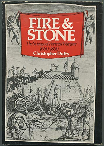 FIRE & STONE: The Science of Fortress Warfare 1660-1860