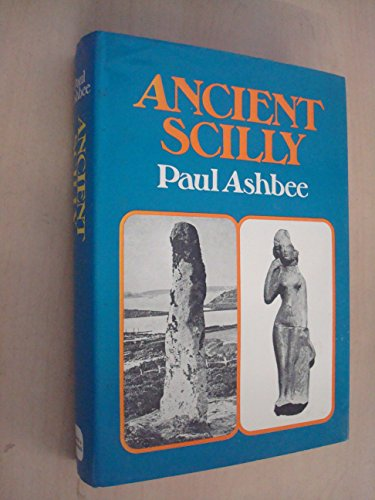 9780715365687: Ancient Scilly