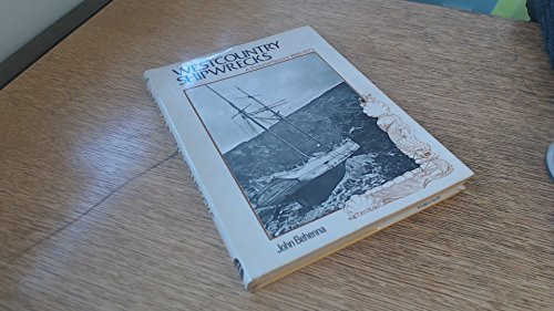 West Country Shipwrecks: A Pictorial Record 1866-1973: Behenna, John