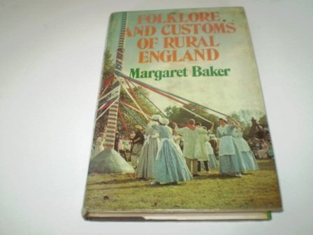 9780715365793: Folklore and Customs of Rural England