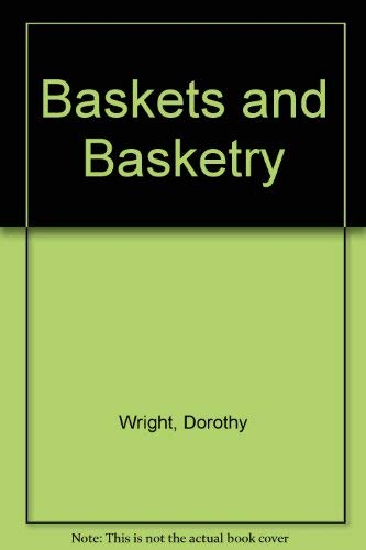 9780715366196: Baskets and Basketry