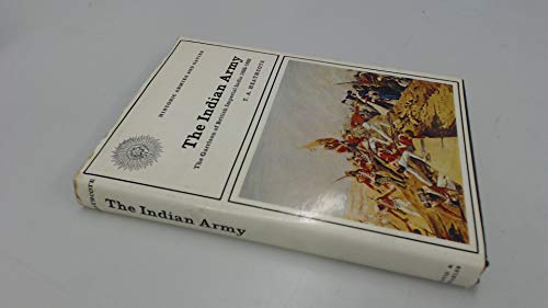 9780715366356: The Indian Army: The Garrison of British Imperial India 1822-1922: Historic Armi
