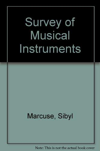 Survey of Musical Instruments: Marcuse, Sibyl