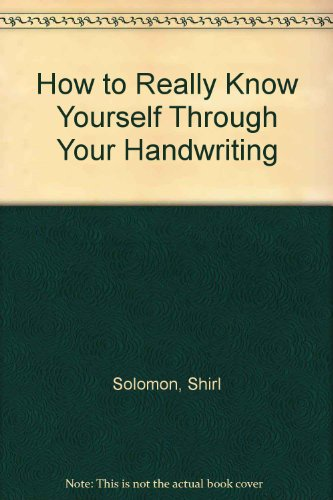 9780715367322: How to Really Know Yourself Through Your Handwriting